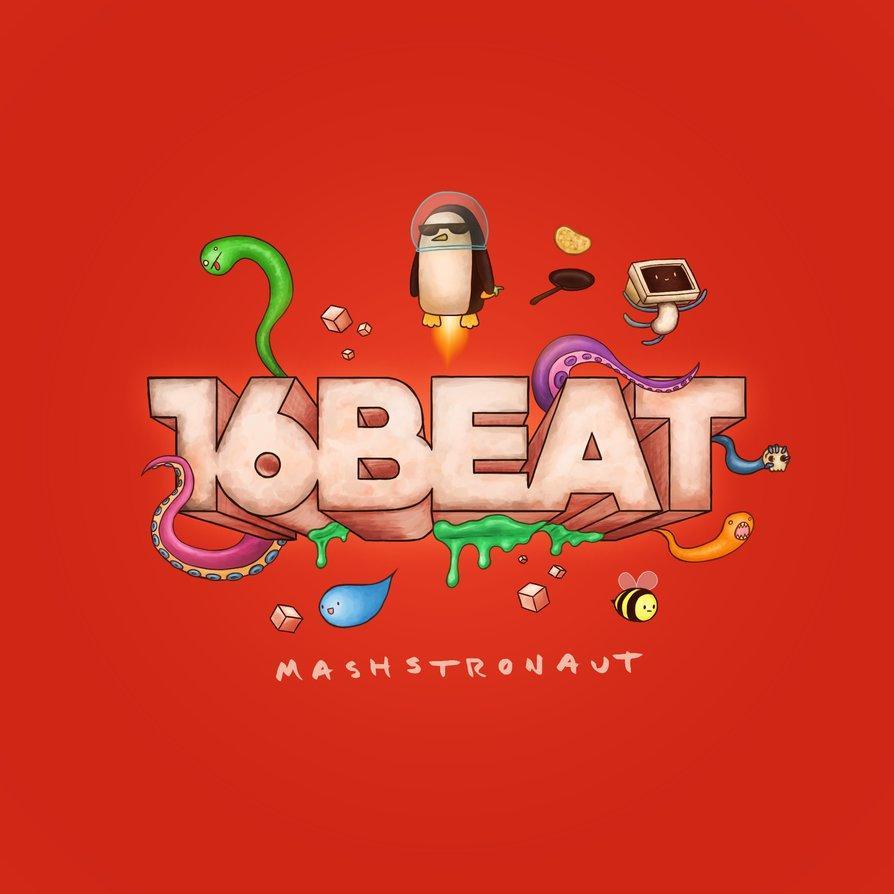 16 Beat - Mashstronaut Cover by C4NN0N